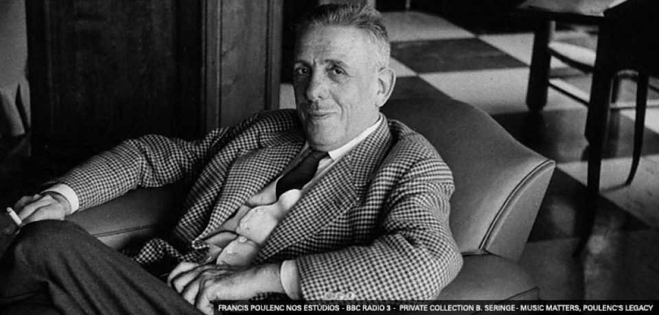 Compositores na Sala — Francis Poulenc